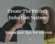 induction system, tips for success, laptop, staff