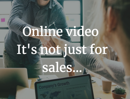 Online video – It's not just for sales…