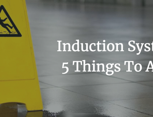 Induction Systems – 5 Things To Avoid